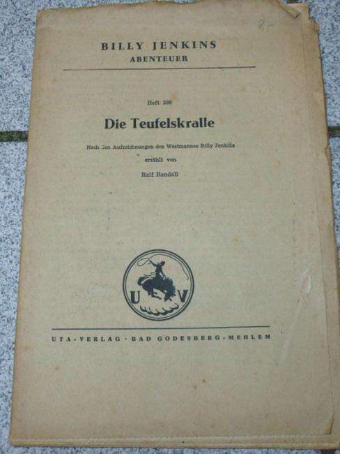 H. 280. Die Teufelskralle / Ralf Randall Nach den Aufzeichnungen des Westmannes Billy Jenkins
