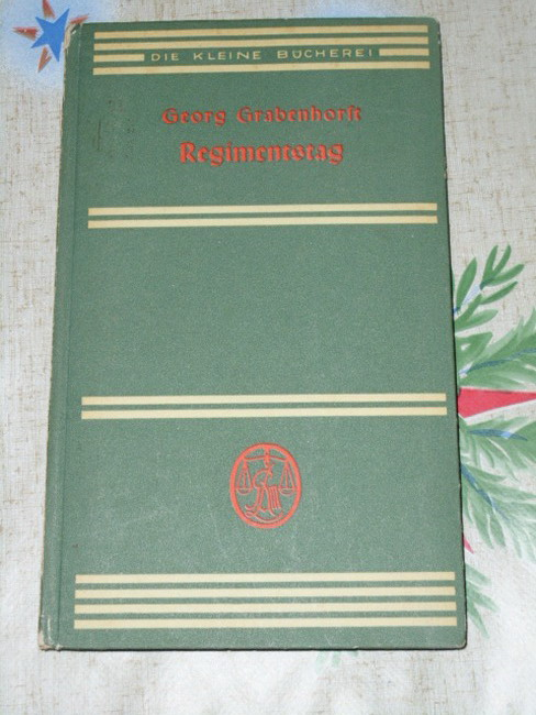 Grabenhorst, Georg: Regimentstag. Die kleine Bücherei ; 77 21.-30. Tsd.