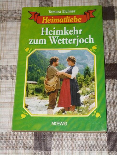 Eichner, Tamara: Heimkehr zum Wetterjoch / Tamara Eichner