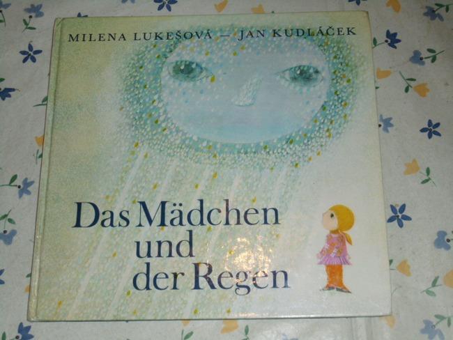 Das Mädchen und der Regen. Milena Lukesová ; Jan Kudlácek 1. Aufl.