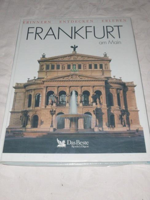 Frankfurt am Main Fotogr.: Gerhard P. Müller. Text: Barbara M. Henke ... [Red.: Dagmar Ahrens / Gabriele Kutscha], Erinnern, entdecken, erleben Sonderausg.