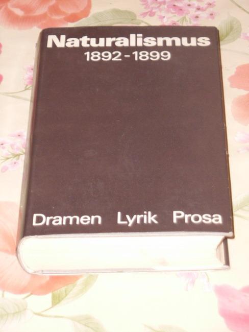 Münchow, Ursula (Hg.): Naturalismus 1892-1899. Dramen, Lyrik, Prosa. 1. Auflage
