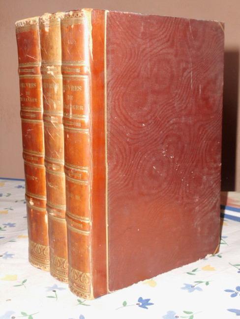 Oeuvres Completes de P.-J. de Beranger (Tome I - III) Edition Illustree par Grandville et Raffet