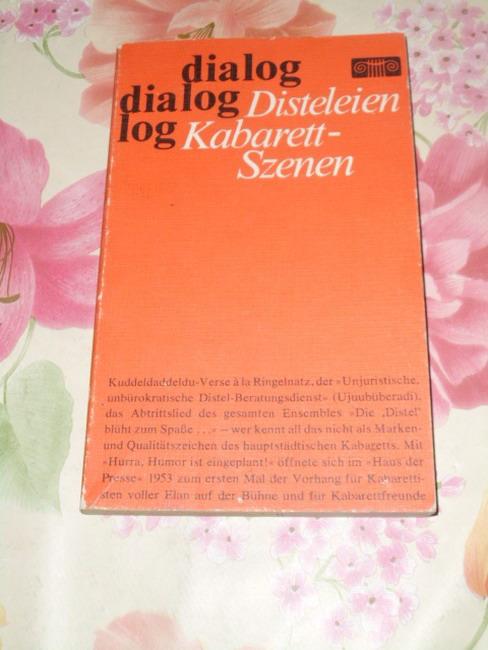 Disteleien : Kabarett-Szenen. [Ausw.: Frauke Deissner-Jenssen], Dialog 2., veränd. Aufl.
