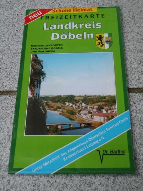 Freizeitkarte Landkreis Döbeln : Radwanderrouten, Stadtpläne Döbeln und Waldheim (1:75 000) Schöne Heimat