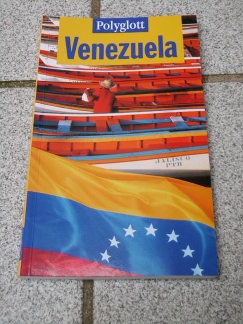 Venezuela. Polyglott-Reiseführer ; 818 1. Aufl.