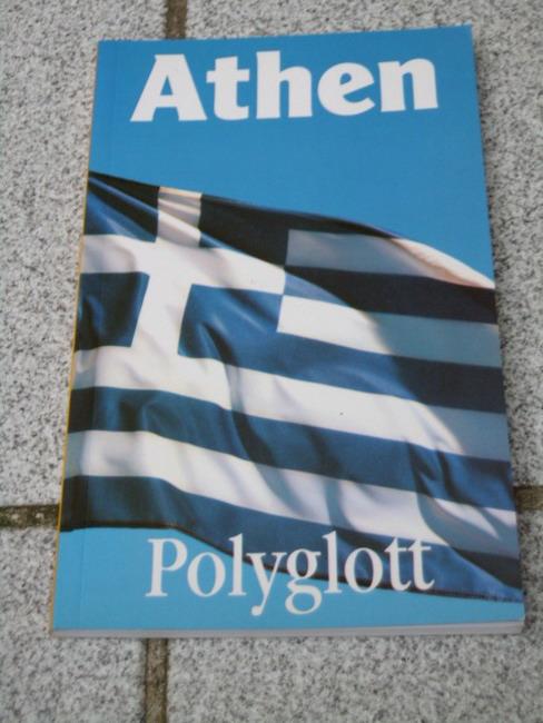 Athen. [Verf.:], Polyglott-Reiseführer ; 744 Komplett aktualisierte Aufl., 1992/93