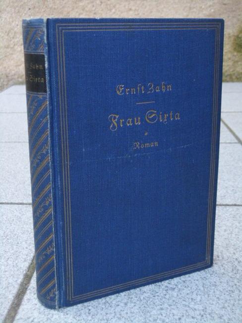 Frau Sixta : Ein Roman aus d. Bergen. 1.-20. Tsd.