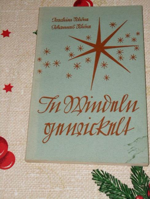 In Windeln gewickelt : Ein kleines Weihnachtsbuch. Joachim Schöne ; Johannes Schöne. [Linolschn. von Johannes Schöne]