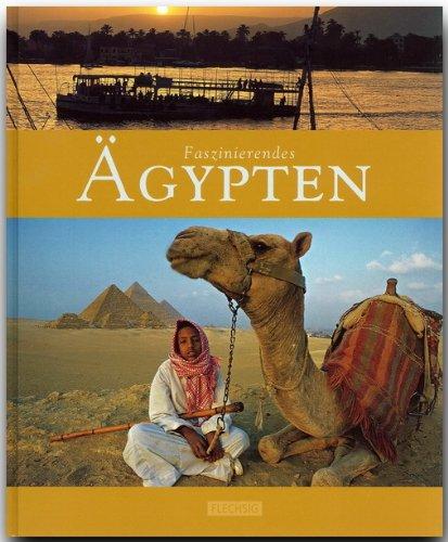 Faszinierendes Ägypten. Bilder von Clemens Emmler. Texte von Ernst-Otto Luthardt