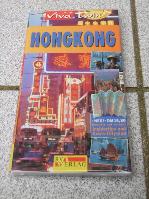Hongkong : [Insidertips und Extra-Cityplan]. [Autor: Sean Sheean und Pat Levy. Übers.: Simon & Magiera], Viva twin