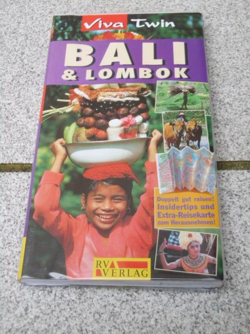 Bali & Lombok : [Insidertips und Extra-Reisekarte zum Herausnehmen!]. [Autor: Sean Sheehan. Übers.: Andreas Stieber], Viva twin