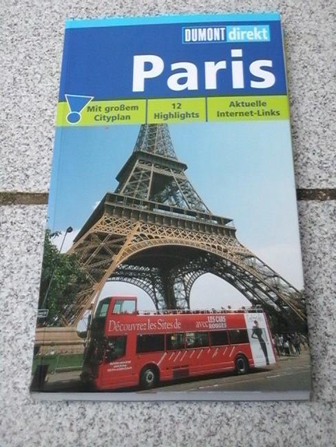 Paris : [12 Highligths ; topaktuelle Internet-Links]. DuMont direkt 2. aktualisierte Auflage