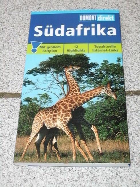 Südafrika : [mit großem Faltplan ; 12 Highlights ; topaktuelle Internet-Links]. Dieter und Elke Losskarn, DuMont direkt