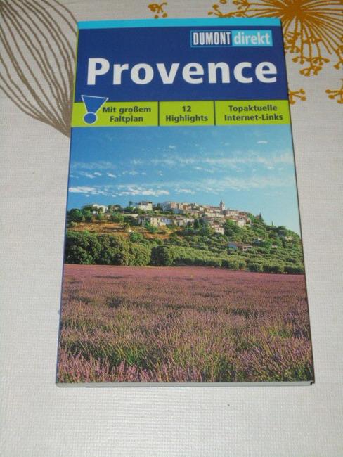 Provence : [12 Highlights ; topaktuelle Internet-Links]. DuMont direkt
