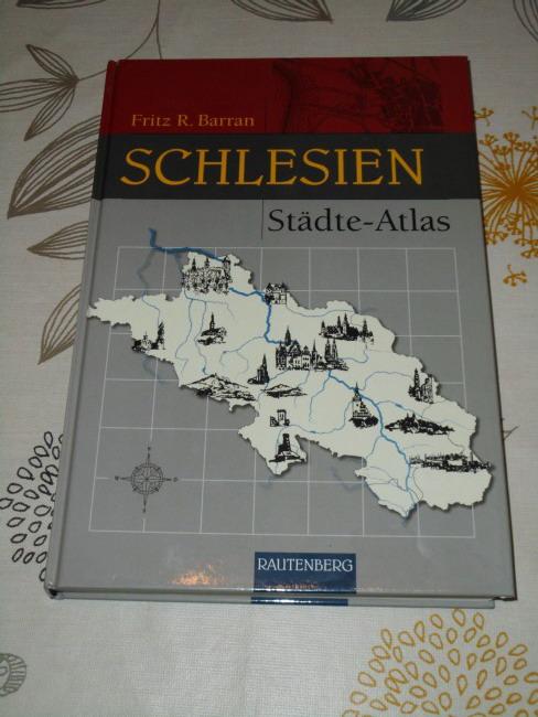 Städte-Atlas Schlesien : Karten und Pläne von Auras bis Zülz.
