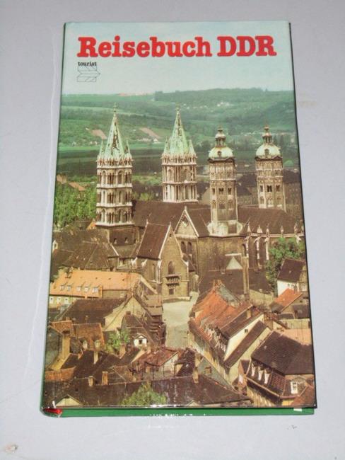 Benad, Martin [Mitverf.]: Reisebuch DDR. [Textbeitr.: Martin Benad ... Red.: Erhard-Friedrich Queissner. Kartographie: Rosemarie Schmidt] 4. Aufl.