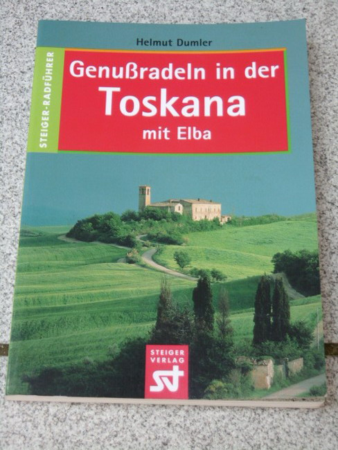 Genußradeln in der Toskana : mit Elba.