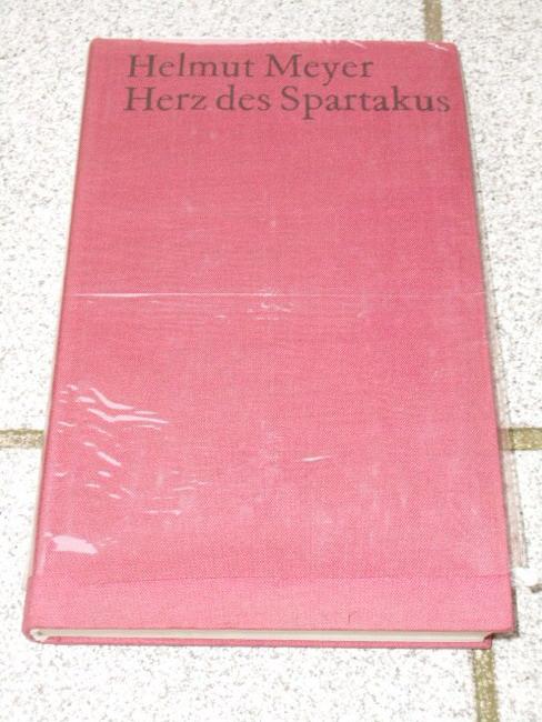 Herz des Spartakus : Roman.