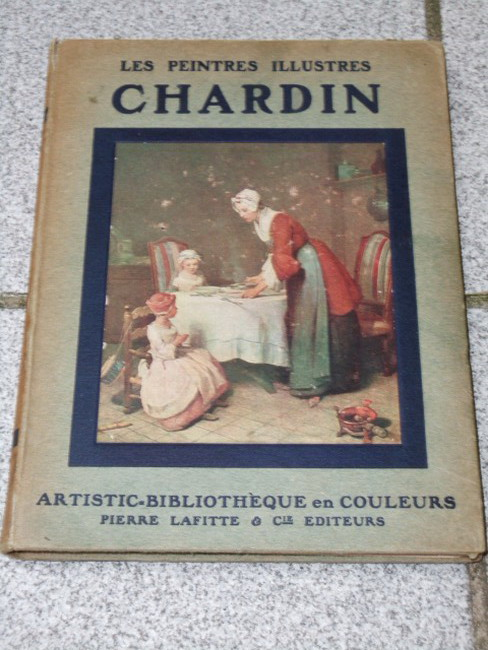 Chardin. Huit reproductions facsimile en couleurs Les Peintres illustres
