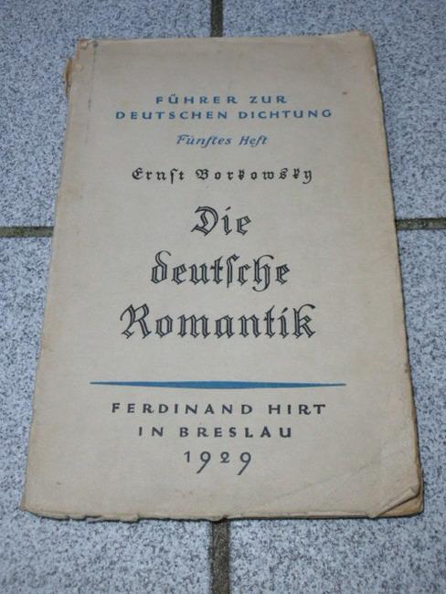 Die deutsche Romantik. Führer zur Deutschen Dichtung, Fünftes Heft