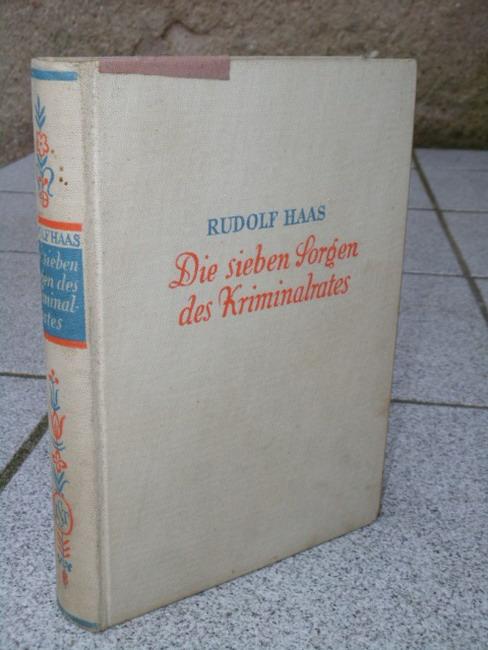 Die sieben Sorgen des Kriminalrats : Ein heiterer Roman.