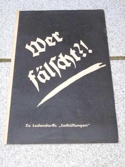 """Wer fälscht? : Die Entstehung der Bibel ; Zu den """"Enhüllungen"""" E. u. M. Ludendorffs."""
