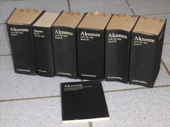 Akzente Band I: 1954 - 1957; Band I: 1954 bis 1956 ; Bd. II : 1958 - 1961 ; Band III: 1962 - 1965 ; Band IV: 1966 bis 1969 ; Band V: 1970 - 1973 + Alphabetisches Gesamtinhaltsverzeichnis zur fünfbändigen Ausgabe bei Zweitausendeins