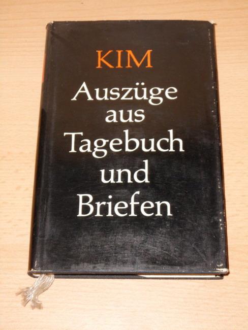 Kim : Auszüge aus Tagebuch u. Briefen. Geschrieben von Kim zwischen seinem 17. u. 21. Lebensjahr. [Kim Malthe-Bruun]. Hrsg. von Vibeke Malthe-Bruun