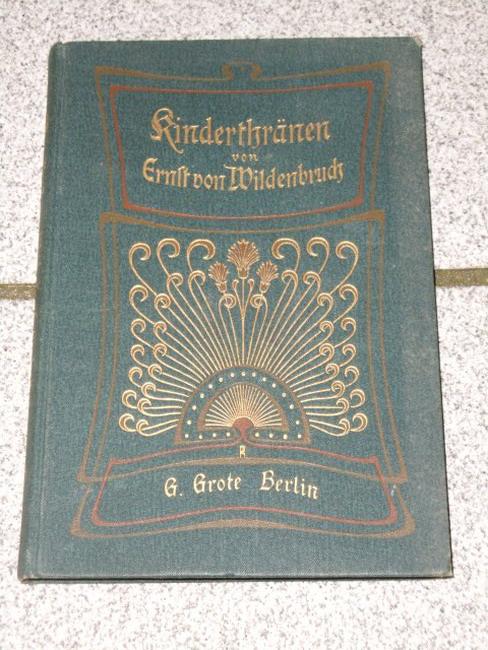 Kinderthränen ; 2 Erzählungen 18. Aufl.