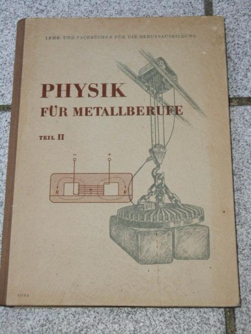 Physik für Metallberufe (Teil II)