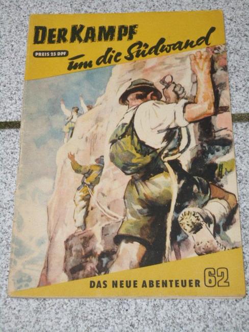 Goll, Joachim: Der Kampf um die Südwand. Das Neue Abenteuer 62