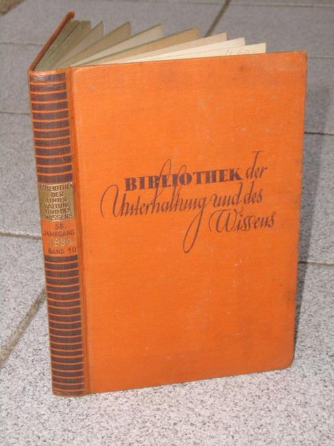 Bibliothek der Unterhaltung und des Wissens Band X,  58. Jahrgang 1934