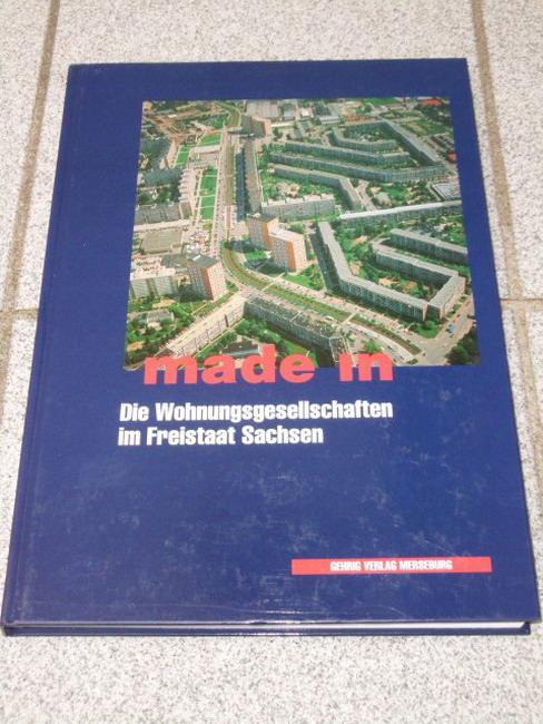 Made in... Die Wohnungsbaugesellschaften im Freistaat Sachsen