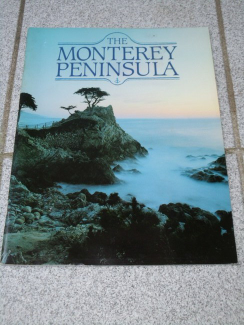 The Monterey Peninsula / photographers Barbara Moon and Fernando Batista; writer and series editor Vicki León