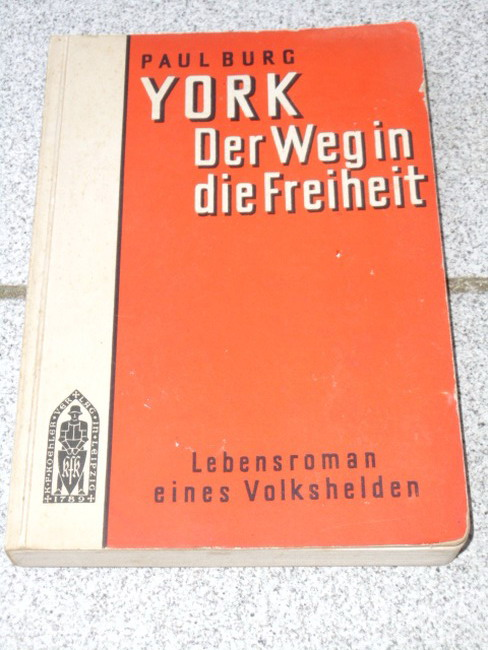 York[!] : Der Weg in d. Freiheit ; Lebensroman eines Freiheitshelden.
