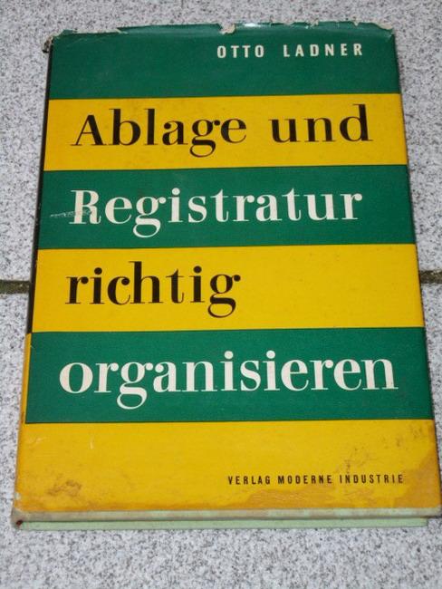 Registratur und Ablage richtig organisieren.