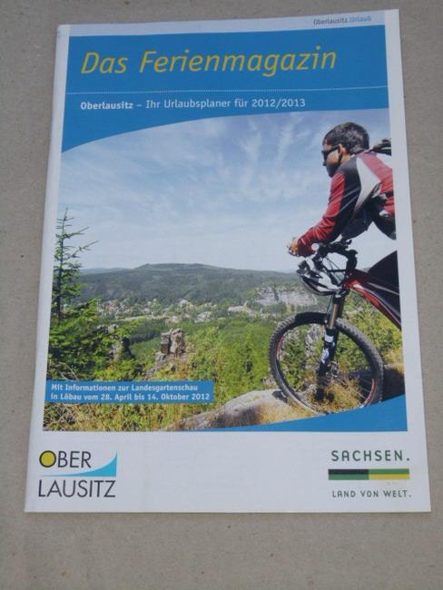Das Ferienmagazin Oberlausitz - ihr Urlaubsplaner für 2012 / 2013 Mit Informationen zur Landesgartenschau in Löbau vom 28. April bis 14. Oktober 2012