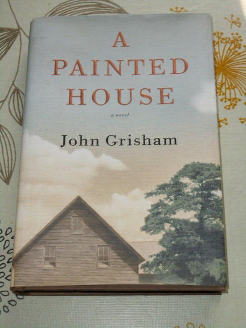 A painted house : a novel 1st ed.