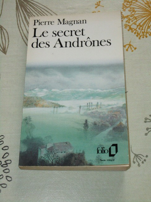 Le secret des andrônes Collection Folio, 1829.
