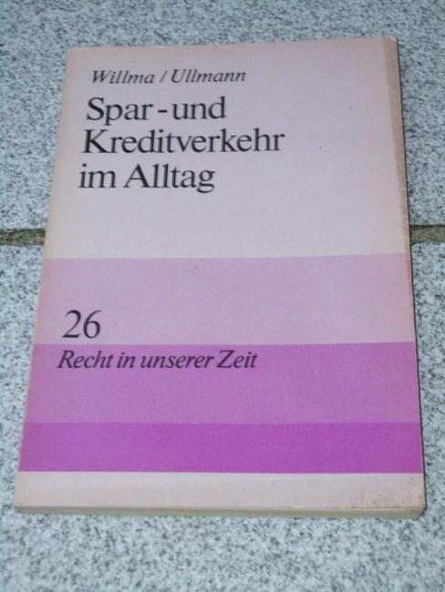 Spar- und Kreditverkehr im Alltag. Willma-Ullmann 1. Aufl.