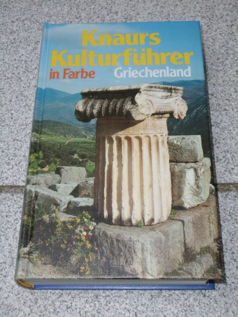 Knaurs Kulturführer in Farbe Griechenland