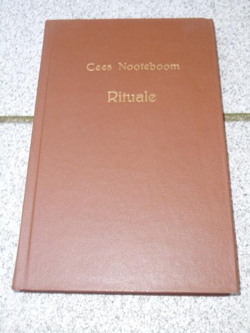 Nooteboom, Cees: Rituale : Roman. Aus d. Niederländ. von Hans Herrfurth 1. Aufl.