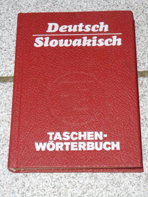 Taschenwörterbuch deutsch-slowakisch : mit etwa 15000 Stichwörtern. bearb. von 1. Aufl.