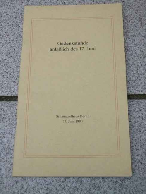 Gedenkstunde anläßlich des 17.Juni. Schauspielhaus Berlin. 17.Juni 1990.