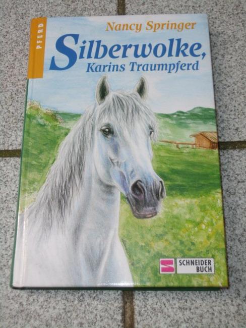 Silberwolke, Karins Traumpferd. Dt. von Simone Wiemken