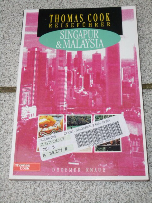 Nick, Hanna: Singapur und Malaysia. [Autor: Nick Hanna. Übers.: Siegfried Schmitz], Thomas-Cook-Reiseführer
