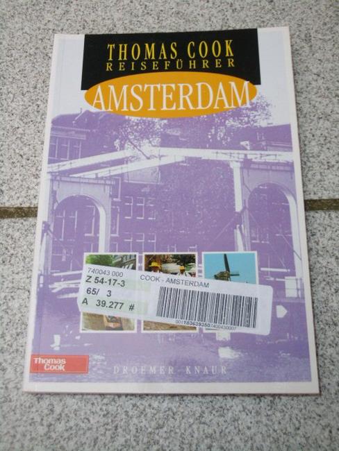 Amsterdam. [Autor:. Übers.: Ulrike Mühlbacher], Thomas-Cook-Reiseführer 2., korrigierte Auflage