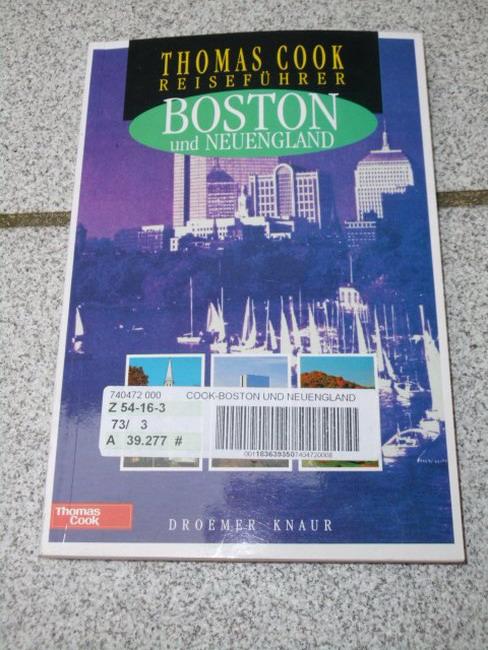 Boston und Neuengland. [Autor und Fotogr.:. Übers.: Horst Schade], Thomas-Cook-Reiseführer