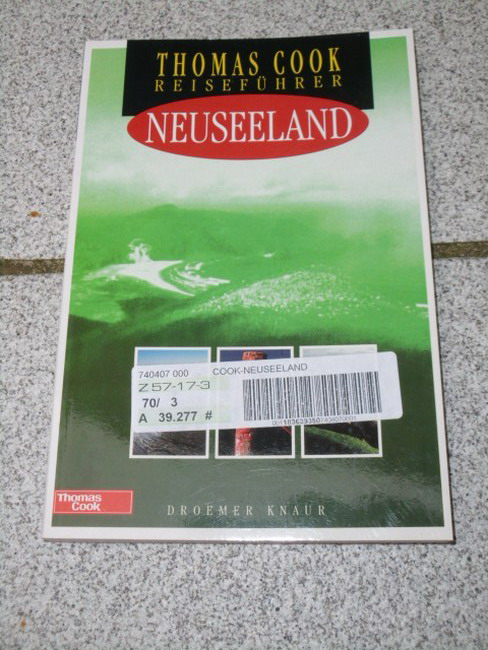 Hanna, Nick: Neuseeland. [Autor:. Fotogr.: Paul Kenward. Übers.: Wolfgang Rössig], Thomas-Cook-Reiseführer